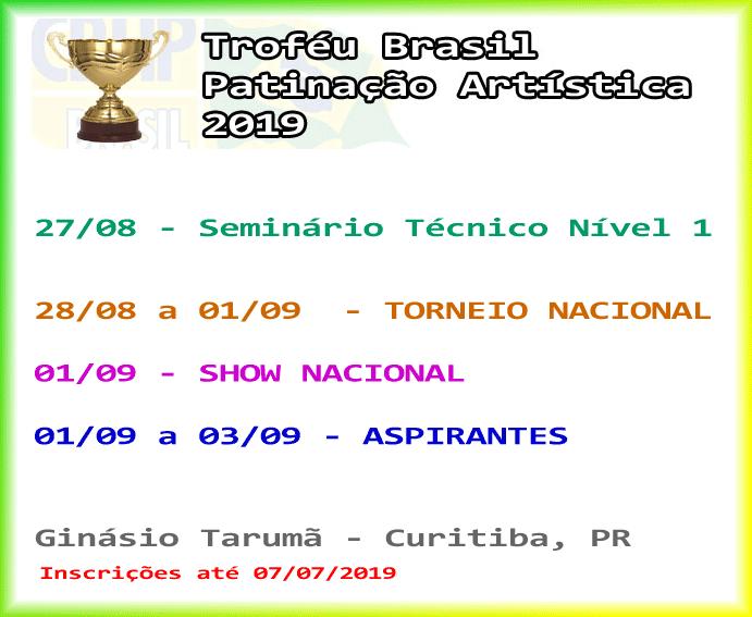 Troféu Brasil de Patinação Artística 2019 @ Ginásio do Tarumã - Curitiba, PR